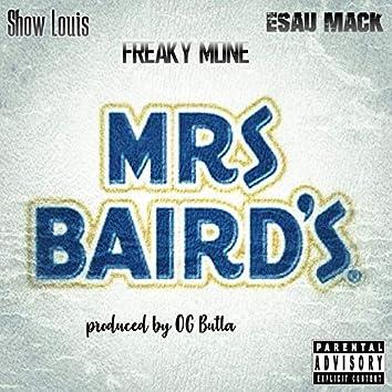 Mrs. Bairds (feat. Freaky Mone & Esau Mack)