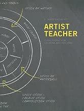 Best artist-teacher a philosophy for creating and teaching Reviews