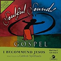 I Recommend Jesus [Accompaniment/Performance Track] by Canton Spirituals (2009-06-01)