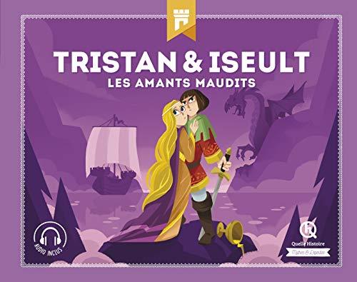 Tristan & Iseult: Les amants maudit