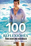 100 Reflexiones para crear una vida mágica