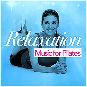 Relaxation Music for Pilates