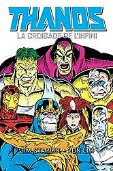 Thanos - La croisade de l'infini de Jim Starlin