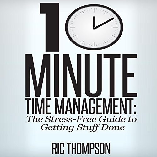 10 Minute Time Management audiobook cover art