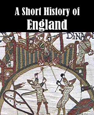 A Short History of England [Illustrated]