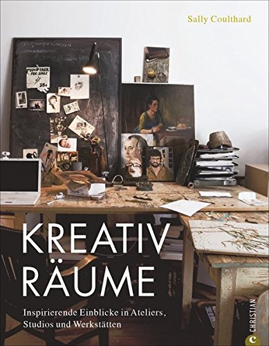 Wohnen und arbeiten: Kreativräume. Einrichtungs- und Dekoideen für Atelier, Studio und Werkstatt. Ein Wohnbuch mit Einrichtungsideen für alle, die kreativ wohnen und inspirativ arbeiten wollen.