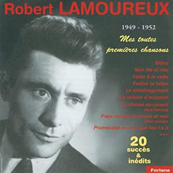 Robert Lamoureux : Mes toutes premières chansons (1949-1952)