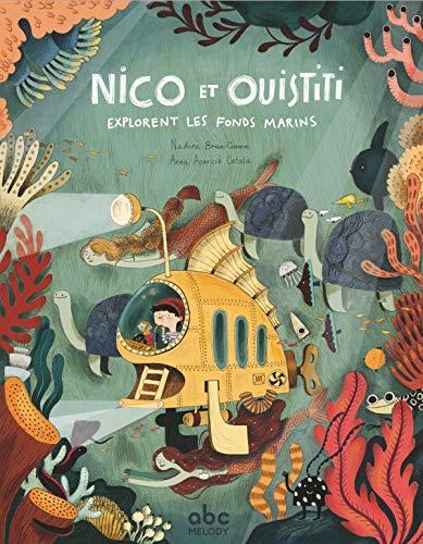 Nico et Ouistiti explorent les fonds marins (Tapa dura)