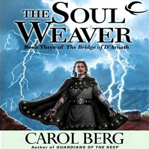 The Soul Weaver     Bridge of D'Arnath, Book 3              By:                                                                                                                                 Carol Berg                               Narrated by:                                                                                                                                 Gregory St. John,                                                                                        Daniel May,                                                                                        Angele Masters,                   and others                 Length: 17 hrs and 40 mins     73 ratings     Overall 4.4