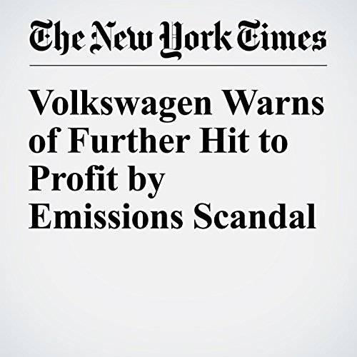Volkswagen Warns of Further Hit to Profit by Emissions Scandal cover art