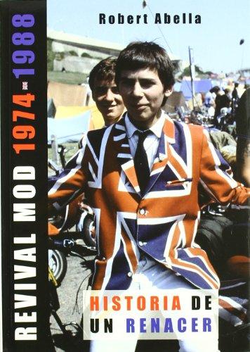 Revival mod 1974-1988 - historia de un renacer