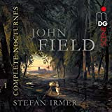 John Field: Complete Nocturnes, Vol. 1