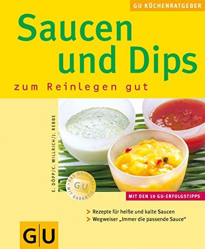 Saucen & Dips zum Reinlegen gut