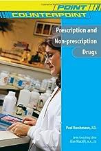 Prescription and Non-Prescription Drugs