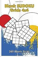 Blank Sudoku Grids 4x4, 200 Blank Grids: Blank Sudoku Book, Blank Puzzles