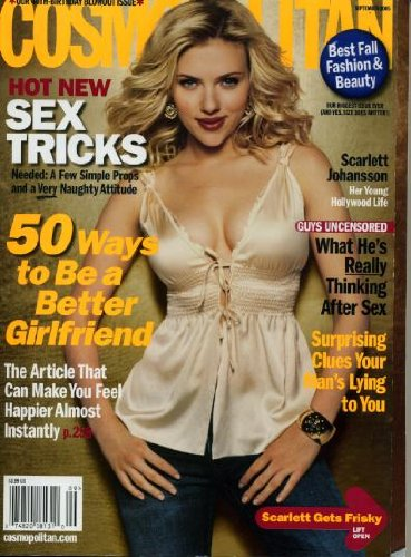 Cosmopolitan September 2005 Scarlett Johansson on Cover (Her Young Hollywood Life), Sex Tricks, 50 Ways to Be a Better Girlfriend, What He's Really Thinking After Sex, Elizabeth Banks/40 Year Old Virgin, Rocker Rob Thomas, Moves That Make Guys Squirm