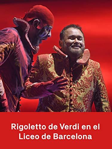Rigoletto de Verdi en el Liceu de Barcelona