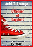 O'CONNOR et DAGOBERT: Volume 1