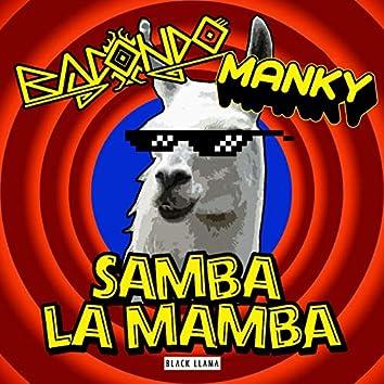 Samba La Mamba