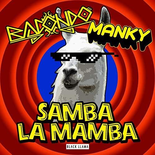 Bacondo & Manky