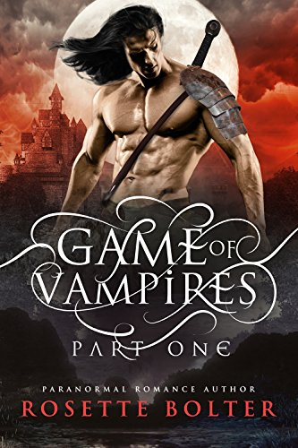 Download Game of Vampires: A Reverse Harem Serial (Part One) (English Edition) B075TCPZHP