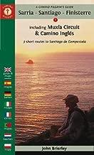 A Camino Pilgrim's Guide Sarria - Santiago - Finisterre: including Muxía Circuit & Camino Inglés - 3 short routes to Santiago de Compostela (Camino Guides)