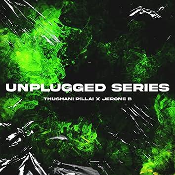 Unplugged Series