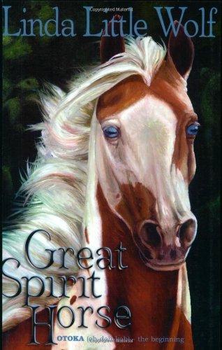 Great Spirit Horse (English Edition)