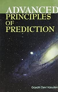 Advanced Principles of Prediction by Gayatri Devi Vasudev (2002-01-01)