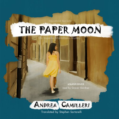 The Paper Moon     An Inspector Montalbano Mystery              By:                                                                                                                                 Andrea Camilleri                               Narrated by:                                                                                                                                 Grover Gardner                      Length: 5 hrs and 41 mins     122 ratings     Overall 3.9