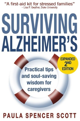 Image OfSurviving Alzheimer's: Practical Tips And Soul-Saving Wisdom For Caregivers