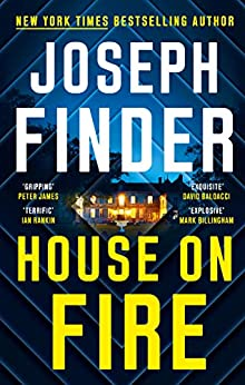 House on Fire by [Joseph Finder]