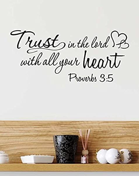 Ideogram Designs 23x10 Wall Decal Trust In The Lord With All Your Heart Proverbs 3 5 Vinyl Wall Decal Decor Quotes Sayings Inspirational Wall Art