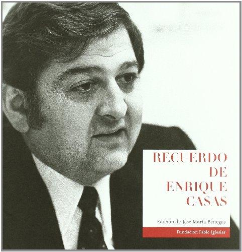 Recuerdo de Enrique Casas