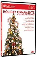 Smart Style: Holiday Ornaments & Decorating Tree [DVD] [Import]