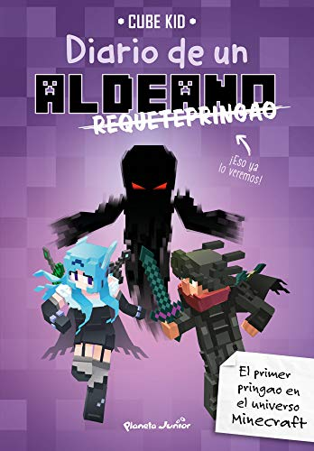 Diario de un aldeano requetepringao eBook: Cube Kid, Traducciones Imposibles, S. L.: Amazon.es: Tienda Kindle