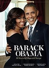 Barack Obama: 10 Years Of Hope & Change