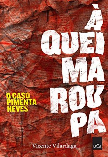 À queima roupa: O caso Pimenta Neves