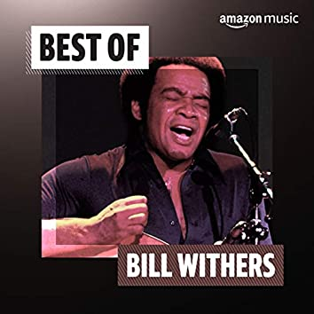 Best of Bill Withers