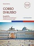 Corso di russo. Livelli B1+ del Quadro Comune Europeo di Riferimento per le Lingue