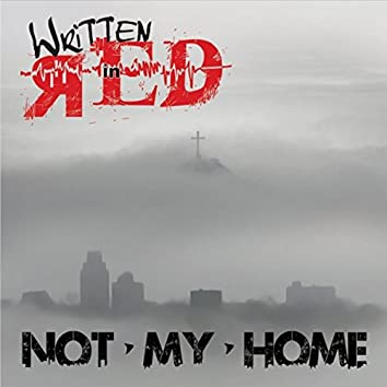 Not My Home