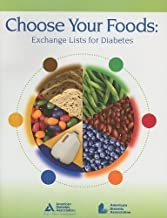 Choose Your Foods: Exchange Lists for Diabetes 1st (first) Edition published by Amer Dietetic Assn (2008) Paperback