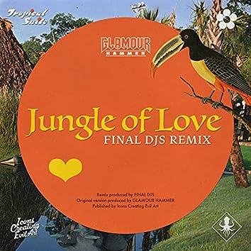 Jungle of Love (Final Djs Remix)