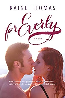 For Everly: A Standalone Baseball Romance by [Raine Thomas]