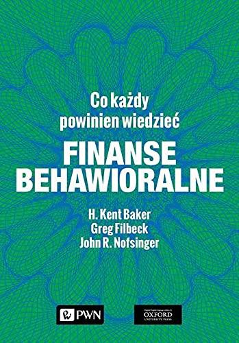 Finanse behawioralne. Co każdy powinien wiedzieć