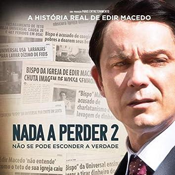 Nada A Perder 2 (Trilha Sonora Original)