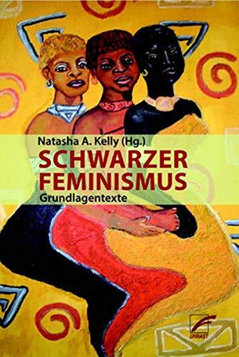 Schwarzer Feminismus: Grundlagentexte