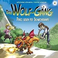 Draci gegen die Schweinebande (Die Wolf-Gäng 4) Hörbuch