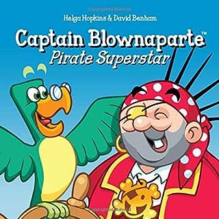 Captain Blownaparte - Pirate Superstar: Pirate Action Adventure
