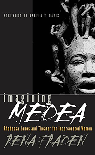 Imagining Medea: Rhodessa Jones and Theater for Incarcerated Women
